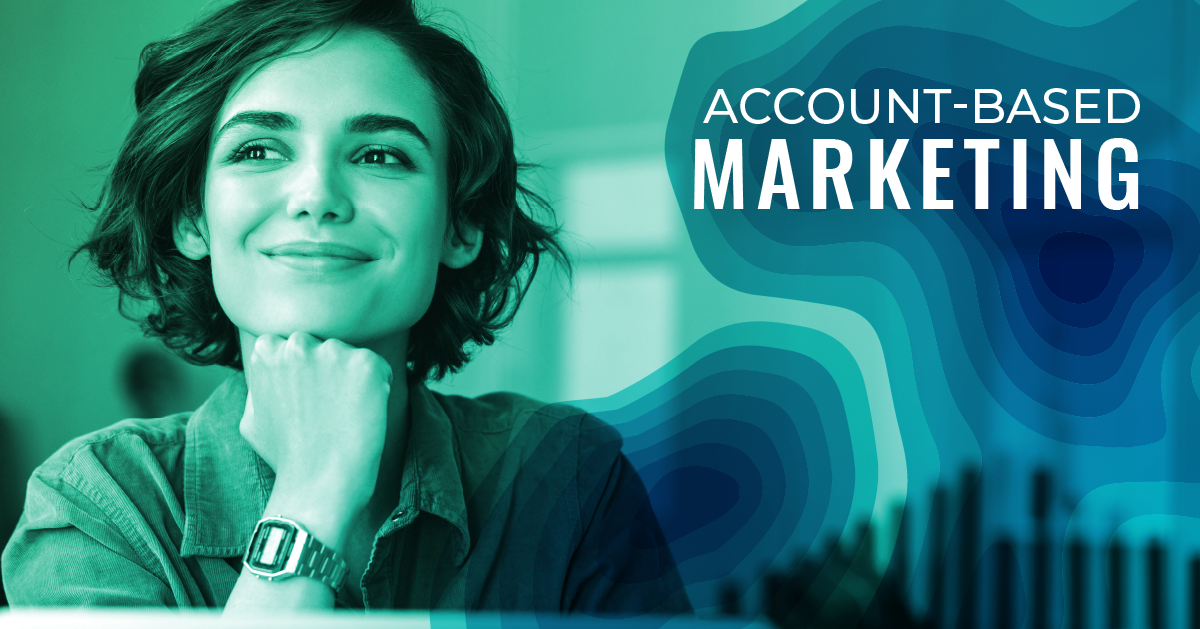 What Kinds of Businesses Should Use Account-Based Marketing?