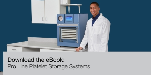 Safeguarding Platelets with Pro Line Platelet Storage