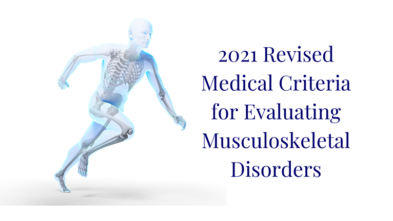 Revised Medical Criteria for Evaluating Musculoskeletal Disorders