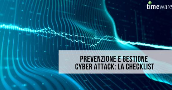 Prevenzione e gestione cyber attack: la checklist