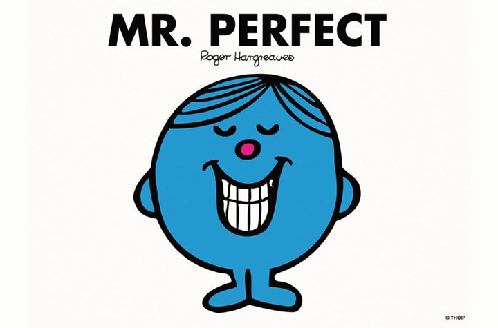Mr Perfect - with thanks to Roger Hargreaves