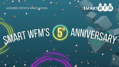Smart WFM's 5th Anniversary