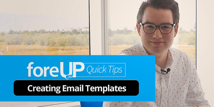foreup quick tip for golf marketing email templates
