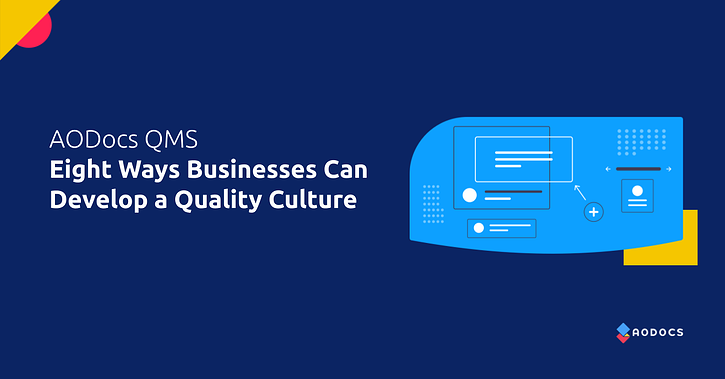 QMS Best Practices: Eight Ways Businesses Can Develop Quality Culture