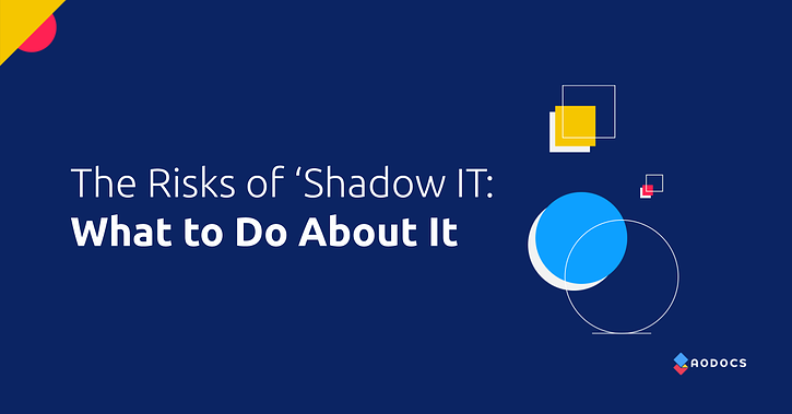 The Risks of 'Shadow IT' and What Organizations Can Do About It
