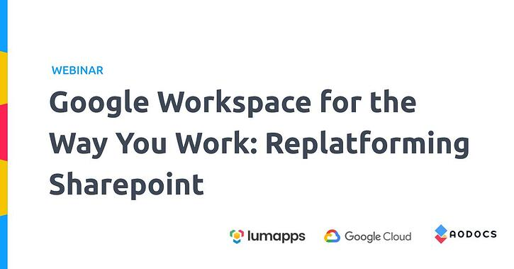 """AODocs Collaborates with Maven Wave and LumApps on """"Google Workspace for the Way You Work"""" Webinar"""