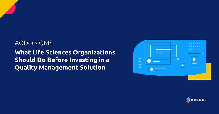 What Life Sciences Organizations Should Do Before Investing in a Quality Management Solution