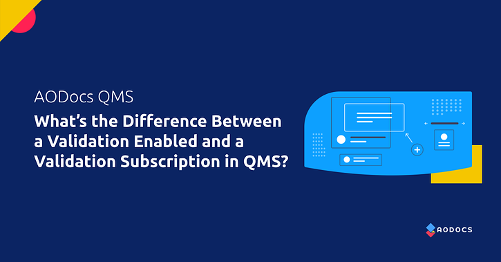 What's the Difference Between Validation Enabled and a Validation Subscription in QMS?