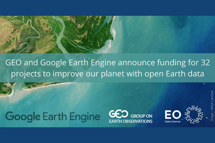 GEO and Google Earth Engine projects announced