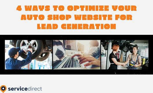 4 Ways To Optimize Your Auto Shop Website for Lead Generation