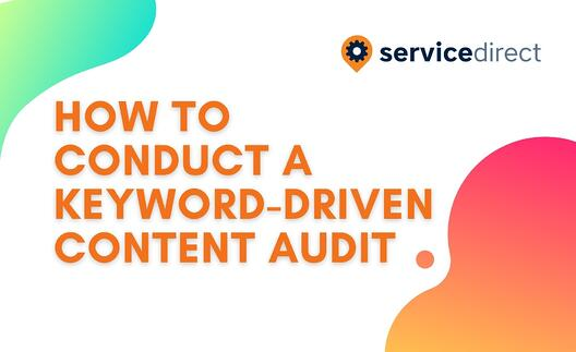 How To Conduct A Content Audit to Improve Landing Page Performance