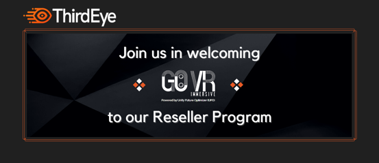 ThirdEye Welcomes Go VR Immersive as our new Official Reseller of the X2 MR Glasses!