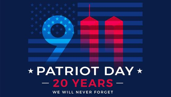 Patriot Day 2021 - Remembering 9/11