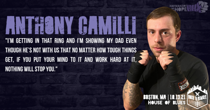 Haymakers for Hope's Anthony Camilli shares why he's getting in the ring this October at Boston's House of Blues for the 10th annual Rock 'N Rumble X!