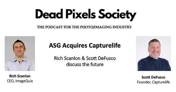 Dead Pixel Society Podcast - ASG acquires Capturelife