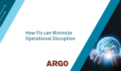 how FIs can minimize operational disruption