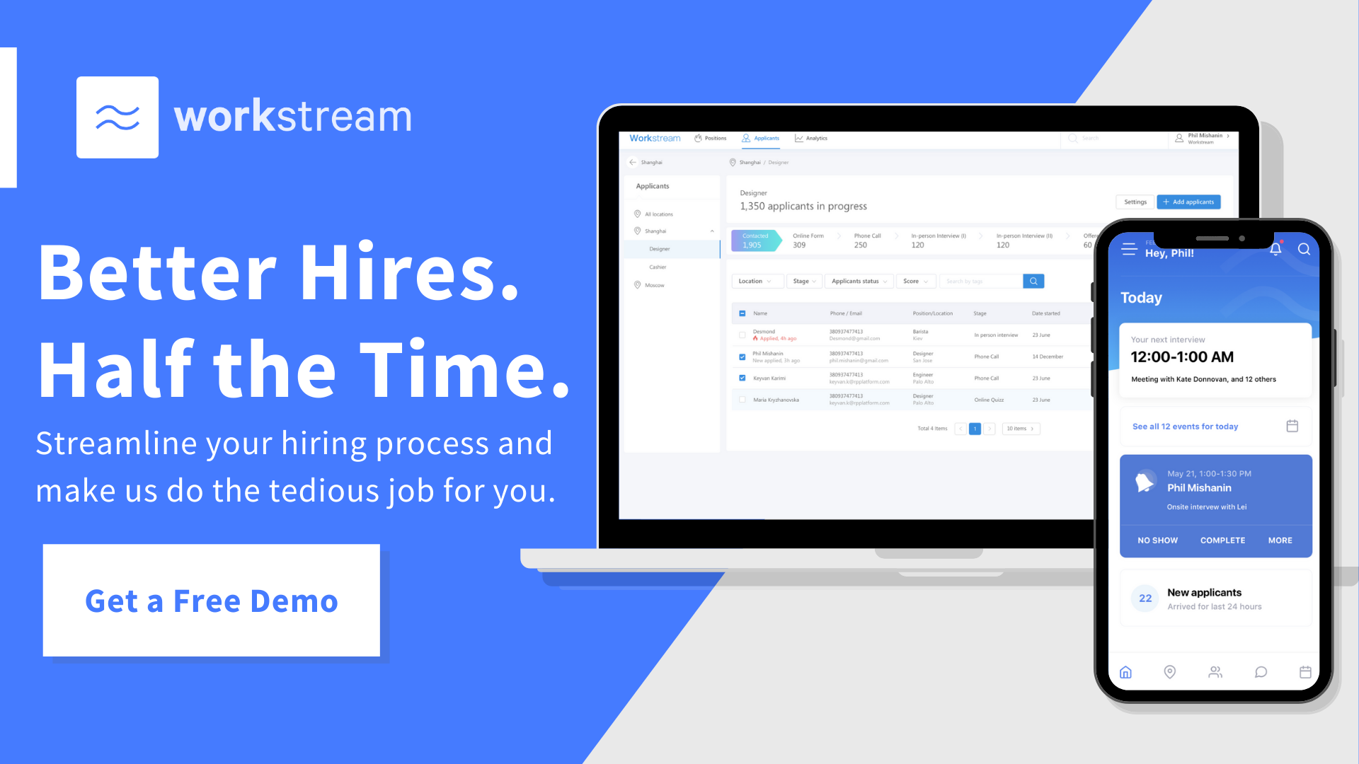 Workstream schedule a demo banner to find better hires in half the time