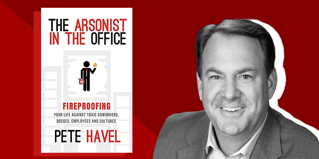 pete havel author the arsonist in the office