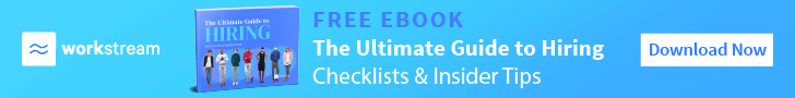 Workstream free Ultimate Hiring Guide eBook with tips and checklists