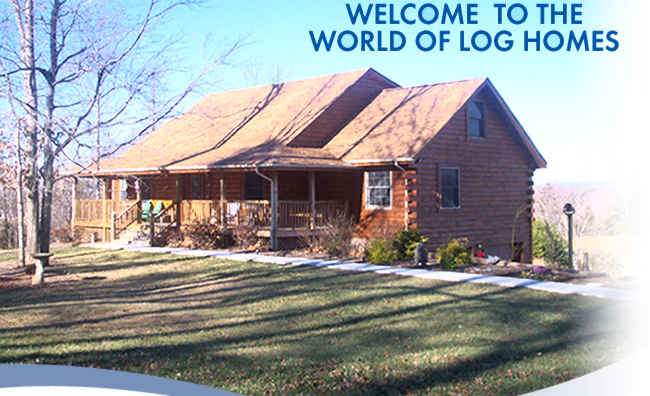 welcome to the world of log homes
