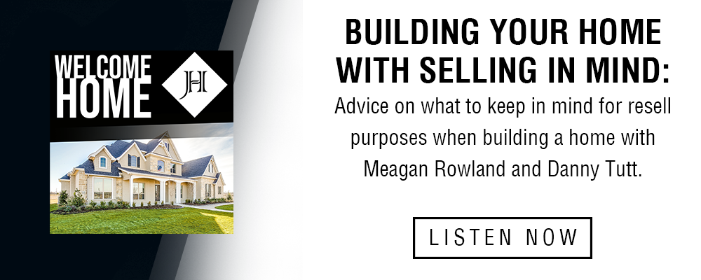 Ep. 15_Building Your Home with Selling in Mind
