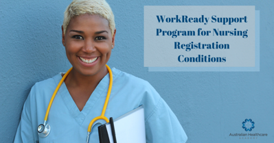 WorkReady Support Program for Nursing Registration Conditions