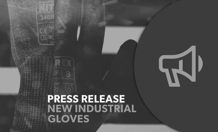 Press Release - Unigloves New Industrial Glove Range