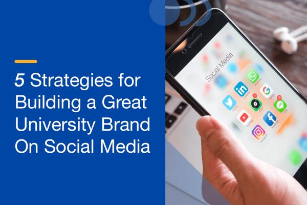 Strategies Build University Social Media Brand