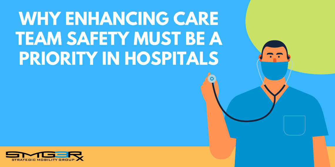 3 Strategies to Protect Care Team Safety with Smartphones