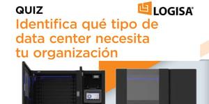 ¿Qué tipo de data center necesita tu organización? QUIZ | Logisa