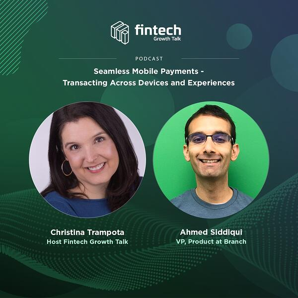 Seamless Mobile Payments – Transacting Across Devices and Experiences