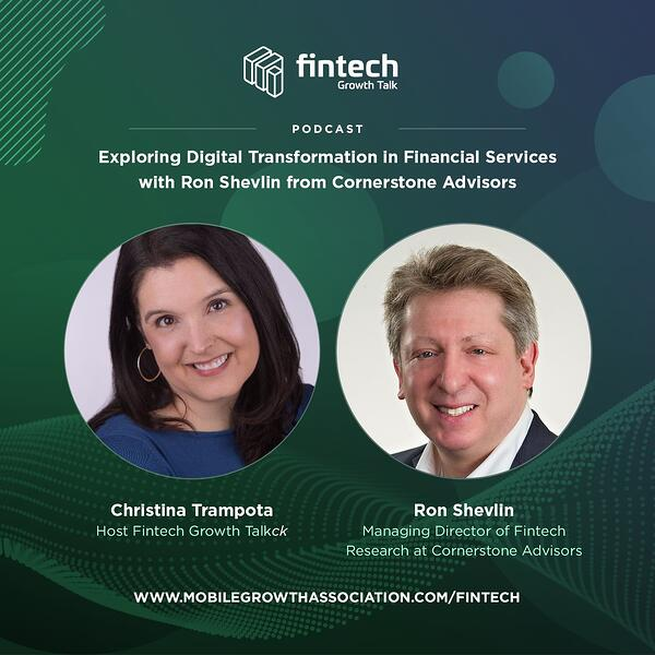 Exploring Digital Transformation in Financial Services with Ron Shevlin from Cornerstone Advisors