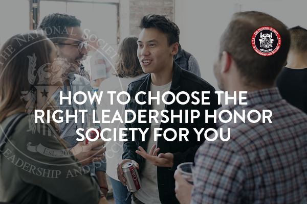 How to Choose the Right Leadership Honor Society for You