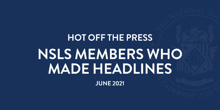 Hot Off the Press: NSLS Members Who Made Headlines in June 2021