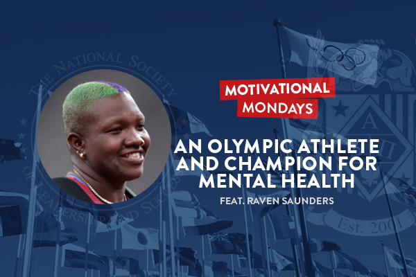 Motivational Mondays: An Olympic Athlete and Champion for Mental Health (Feat. Raven Saunders)