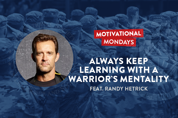 NSLS Motivational Mondays: Always Keep Learning with a Warrior's Mentality