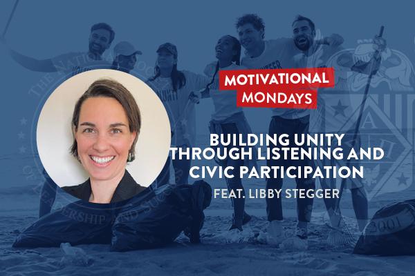 Motivational Mondays: Building Unity through Listening and Civic Participation