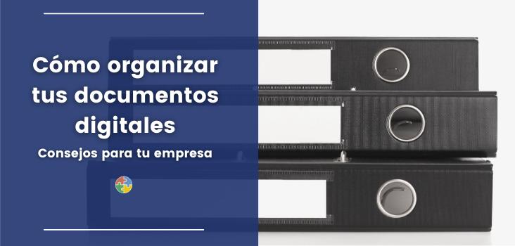 organizar documentos digitales