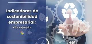 indicadores sostenibilidad empresarial