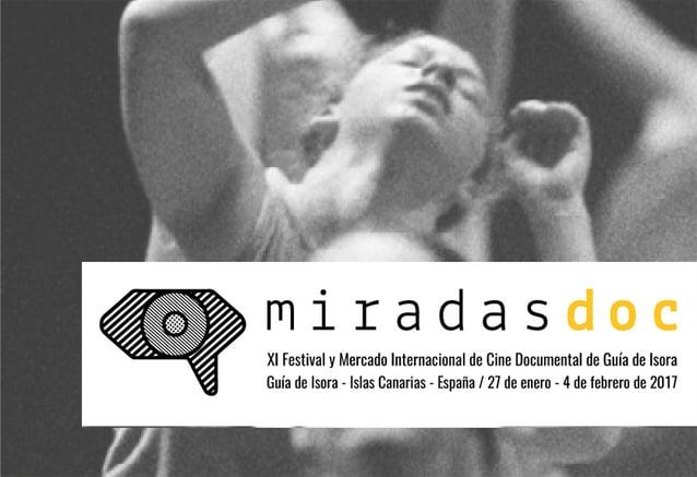MiradasDoc Filmfest bringt die neuesten Dokumentarfilme vor