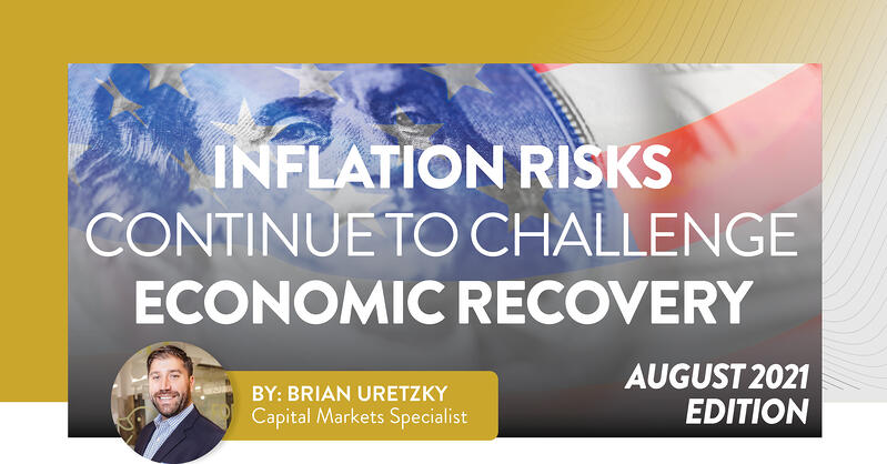 Inflation Risks Continue to Challenge Economic Recovery