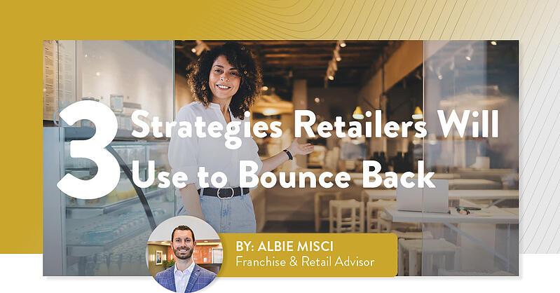 3 Strategies Retailers Will Use to Bounce Back