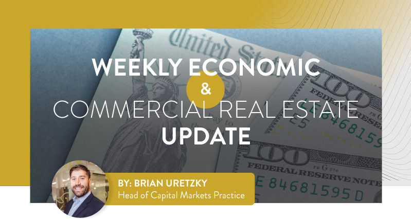 Weekly Economic and Commercial Real Estate Update
