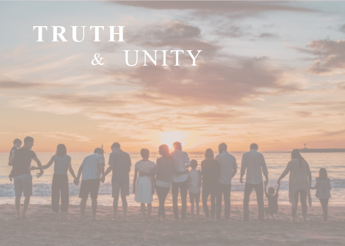 Truth & Unity   August Monthly Blog