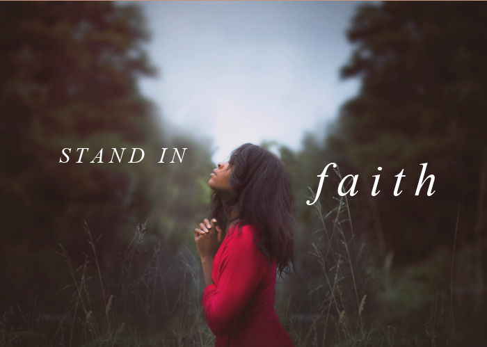 Stand In Faith   March Monthly Blog