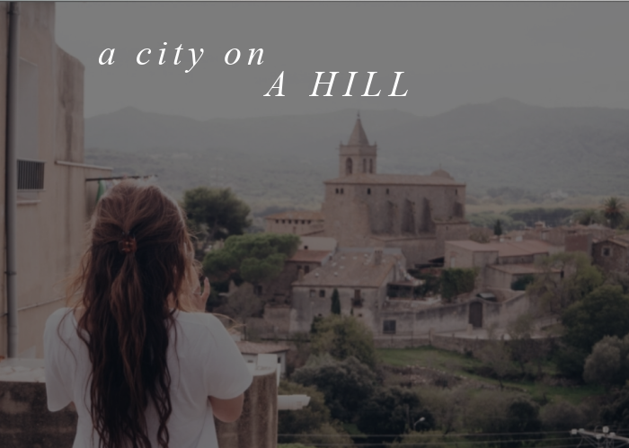 A City on a Hill   Oct. Monthly Blog