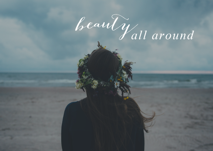 Beauty All Around   Sept. Monthly Blog