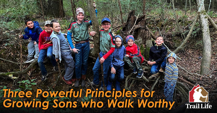 Growing Sons Who Walk Worthy