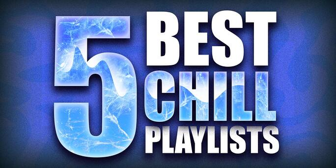 5 Best Chill Spotify Playlists To Submit Music To