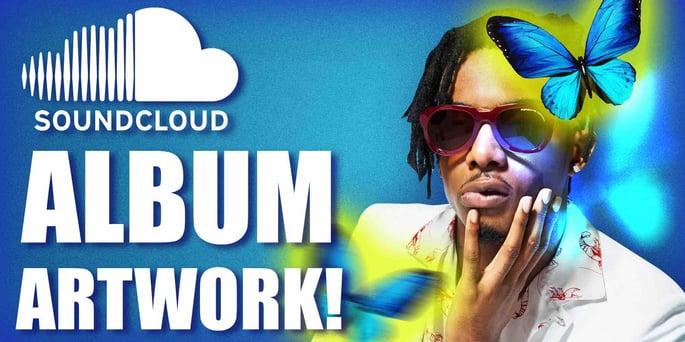 How To Make Soundcloud Album Art!